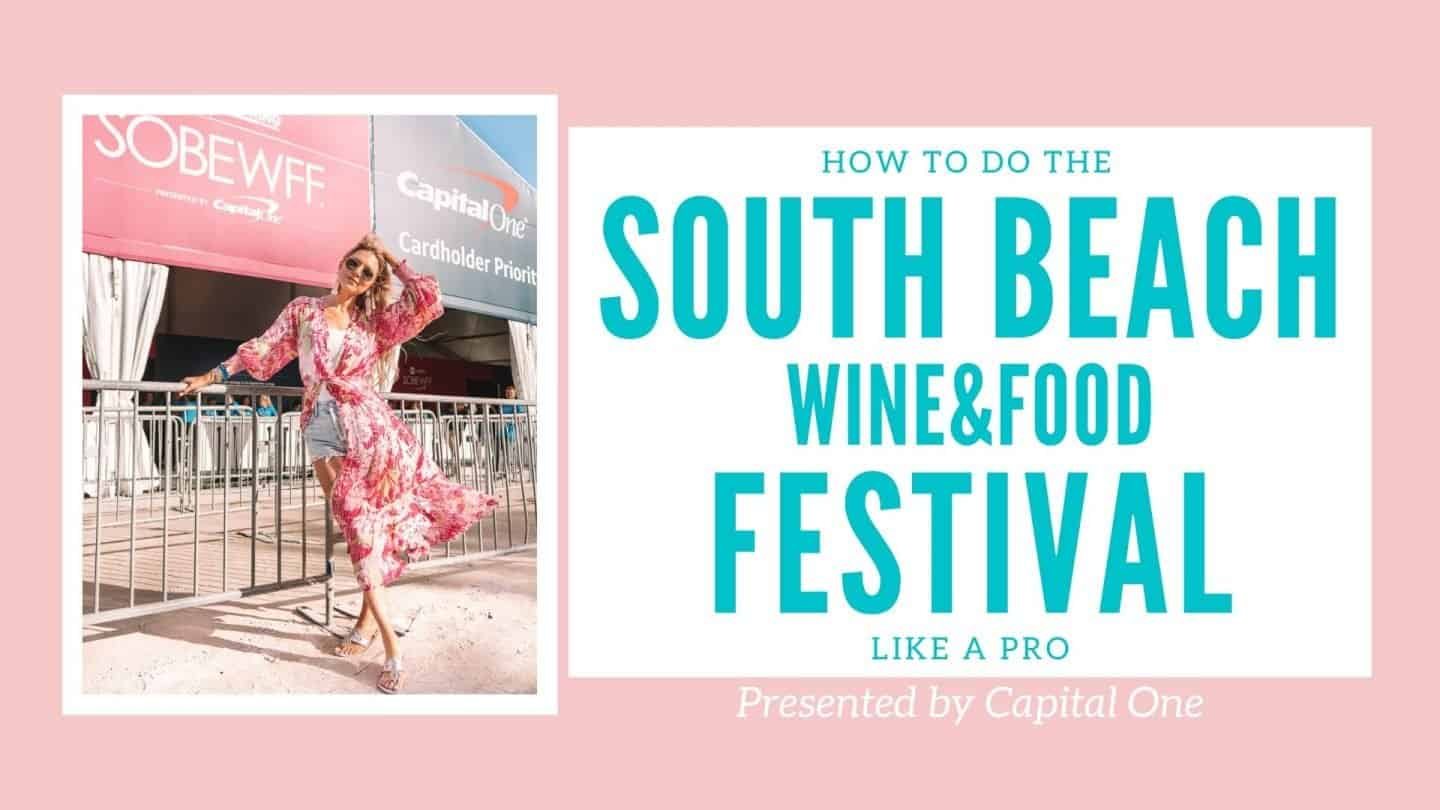 My Weekend at the South Beach Wine & Food Festival