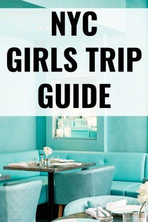 nyc girls weekend guide